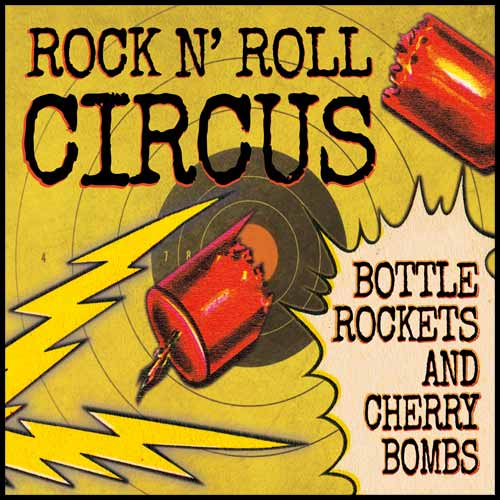 Bottle Rockets and Cherry Bombs album cover
